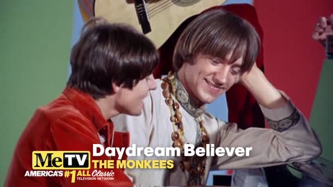 Daydream Believer by The Monkees