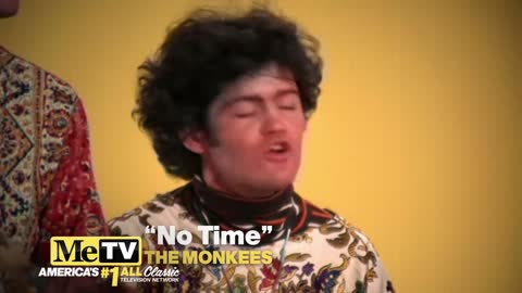 ''No Time'' by The Monkees