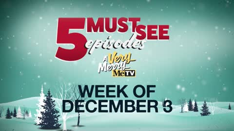 5 Must See Episodes: December 3 - 9