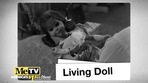 MeTV Presents The Top 10 Episodes of The Twilight Zone: Living Doll