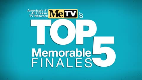 MeTV's Top 5 Memorable Finales