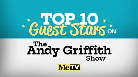 Top 10 Andy Griffith Show Guest Stars