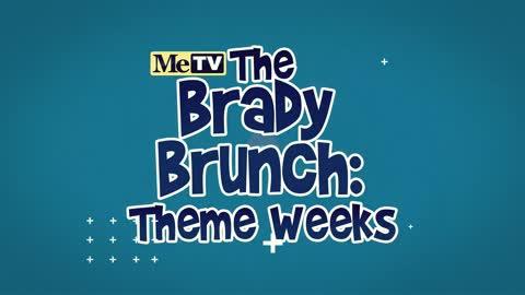 Watch The Brady Bunch ''Brady Brunch'' theme weeks all summer long!