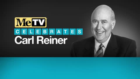 MeTV Celebrates Carl Reiner Every Sunday in July - Week 1