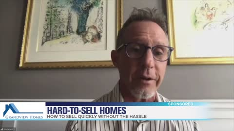 Grandview Homes Makes Selling Hard-To-Sell Homes Simple