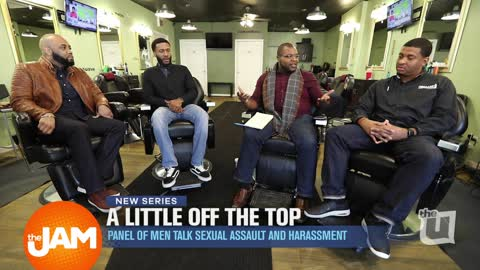A Little off the Top | Panel of Men Talk Sexual Assault and Harassment