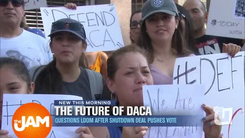 The Future of DACA: Questions Loom after Shutdown Deal Pushes Vote