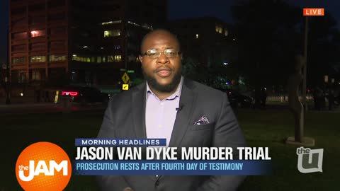 Prosecution Rests in Van Dyke Trial