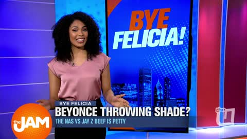 Bye Felicia | Beyonce Crossed the Line