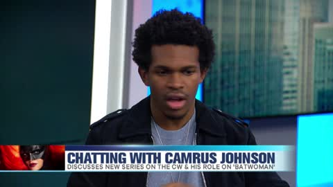 Camrus Johnson Chats 'Batwoman', Ruby Rose & Chicago