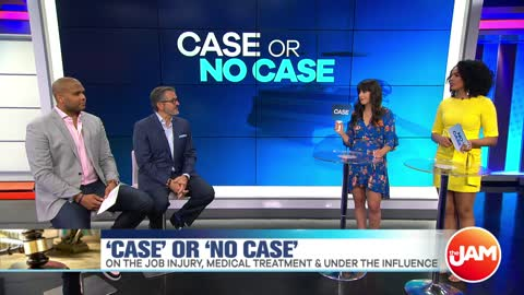 'Case or No Case' | On the Job Injury