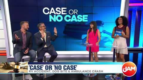 Case or No Case | RV Accident, Dog Bite & Ambulance Crash
