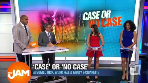 Case or No Case: Assumed Risk, Falling at work and Faulty E-Cigs