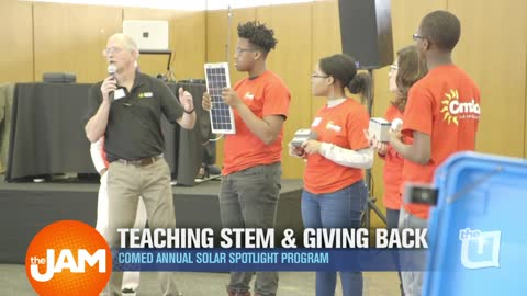 ComEd Annual Spotlight Program Teaching Stem and Giving Back