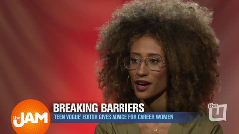 Teen Vogue's Elaine Welteroth Talks Breaking Barriers & Not Blending in to Achieve Success