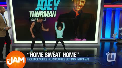 'Home Sweat Home' Facebook Series Helps Couples Get Back Into Shape with Joey Thurman