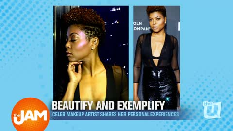 The Woman Behind Taraji P. Henson: Celebrity Make-up Artist Ashunta Sheriff