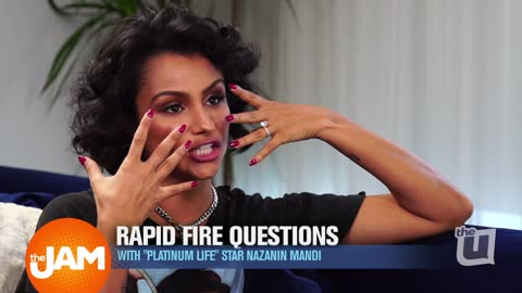 The Platinum Life, Nazanin Mandi, Plays Rapid Fire Questions