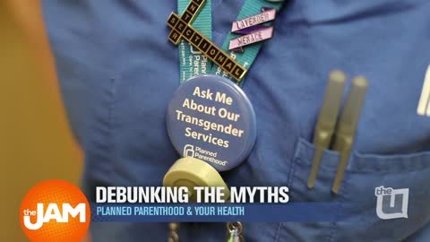 Debunking Planned Parenthood Myths