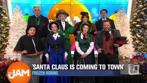 Frozen Robins | 'Santa Claus is Coming to Town'