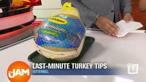 Last-Minute Turkey Tips Brought to you by Butterball