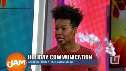 Holiday Communication - Avoiding Family Stress and Conflict