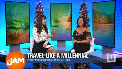 Travel Like a Millennial Part Two