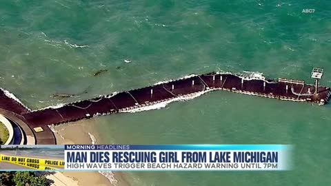 Man Dies Rescuing Girl from Lake Michigan